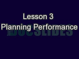 Lesson 3 Planning Performance