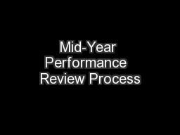 Mid-Year Performance  Review Process