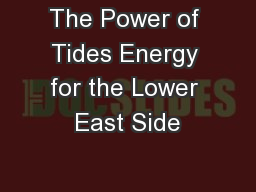 The Power of Tides Energy for the Lower East Side