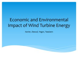 Economic and Environmental Impact of Wind Turbine Energy