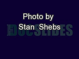 Photo by Stan  Shebs PowerPoint PPT Presentation