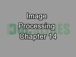 Image Processing Chapter 14