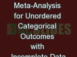 Bayesian Network Meta-Analysis for Unordered Categorical Outcomes with Incomplete Data