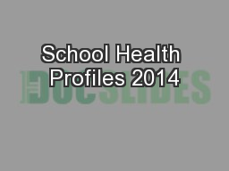 School Health Profiles 2014