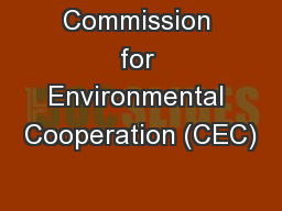 Commission for Environmental Cooperation (CEC)