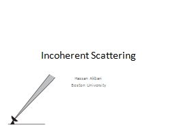 Incoherent Scattering Hassan Akbari PowerPoint PPT Presentation