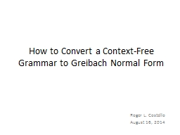 How to Convert a Context-Free Grammar to Greibach Normal Form
