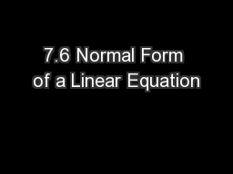 7.6 Normal Form of a Linear Equation