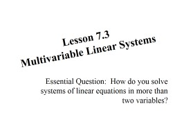 Lesson 7.3 Multivariable Linear Systems