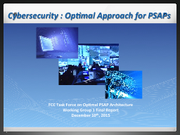 Cybersecurity : Optimal Approach for PSAPs
