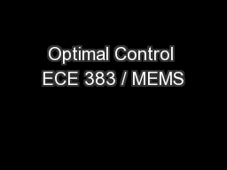 Optimal Control ECE 383 / MEMS