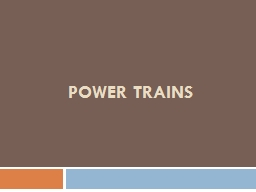 POWER TRAINS UNIT-5 POWER TRAINS: