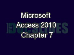Microsoft Access 2010 Chapter 7