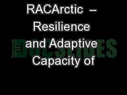 RACArctic  � Resilience and Adaptive Capacity of