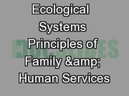 Ecological  Systems Principles of Family & Human Services