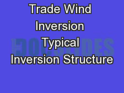 Trade Wind Inversion Typical Inversion Structure