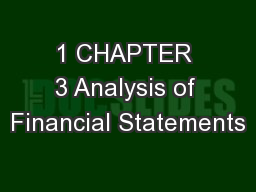 1 CHAPTER 3 Analysis of Financial Statements