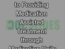 Introduction to Providing Medication Assisted Treatment through Medication Units