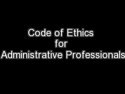 Code of Ethics for Administrative Professionals