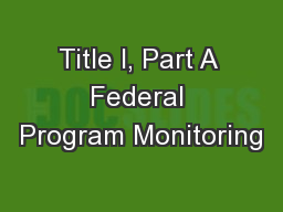 Title I, Part A Federal Program Monitoring