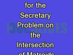 Framework for the Secretary Problem on the Intersection of Matroids
