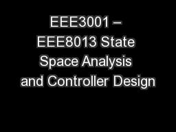 EEE3001 � EEE8013 State Space Analysis and Controller Design