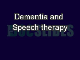 Dementia and Speech therapy