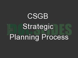 CSGB Strategic Planning Process