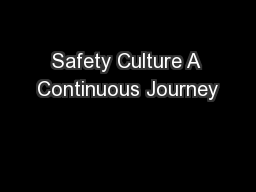Safety Culture A Continuous Journey