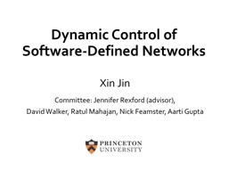 Dynamic Control of Software-Defined Networks
