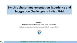 Synchrophasor Implementation Experience and Integration Challenges in Indian Grid