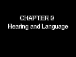 CHAPTER 9 Hearing and Language