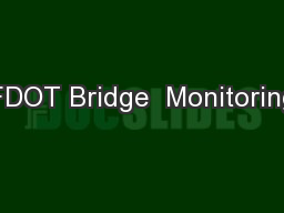 FDOT Bridge  Monitoring