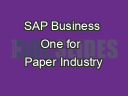 SAP Business One for  Paper Industry