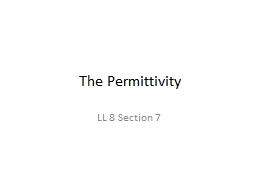 The Permittivity LL 8 Section 7