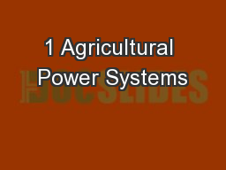 1 Agricultural Power Systems