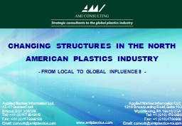 CHANGING STRUCTURES IN THE NORTH AMERICAN PLASTICS INDUSTRY