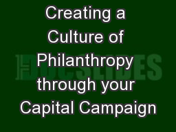 Creating a Culture of Philanthropy through your Capital Campaign