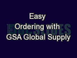 Easy Ordering with GSA Global Supply