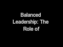 Balanced Leadership: The Role of