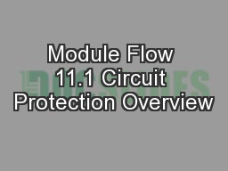 Module Flow 11.1 Circuit Protection Overview