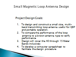 Small  Magnetic Loop  Antenna Design