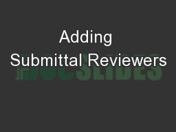 Adding Submittal Reviewers