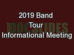 2019 Band Tour Informational Meeting