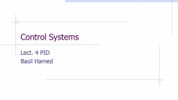 Control Systems Lect. 4 PID