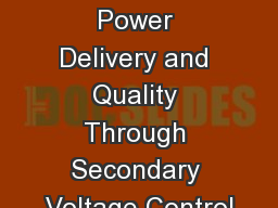 Improving Power Delivery and Quality Through Secondary Voltage Control PowerPoint PPT Presentation