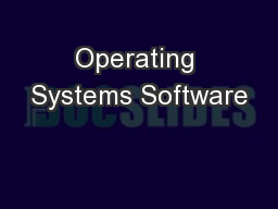 Operating Systems Software