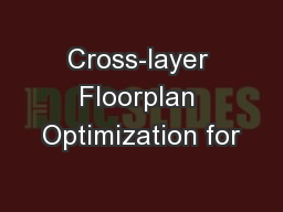 Cross-layer Floorplan Optimization for