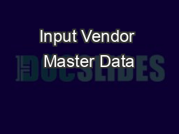 Input Vendor Master Data