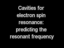 Cavities for electron spin resonance: predicting the resonant frequency